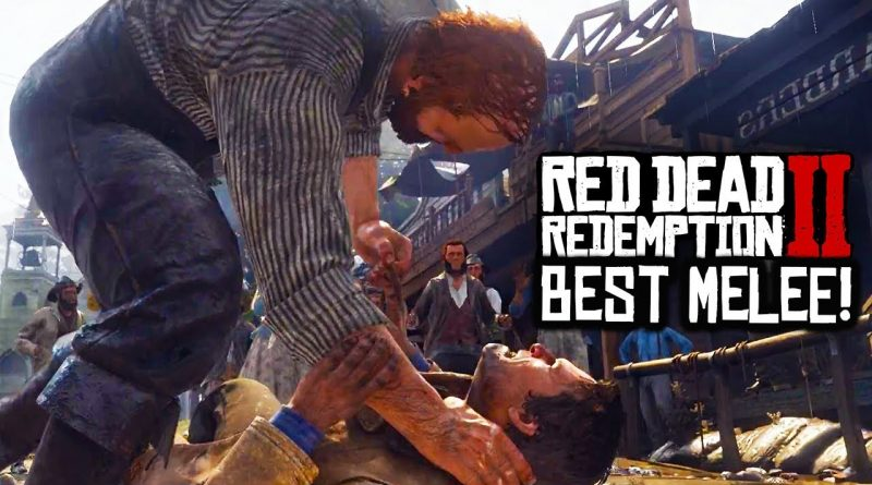 Red Dead Redemption 2 - RDR2 HAS THE BEST MELEE COMBAT SYSTEM YET!? RDR2 NEEDS GREAT MELEE! (RDR2) 1