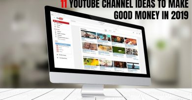 11 YouTube Channel Ideas to Make Good Money in 2019 3