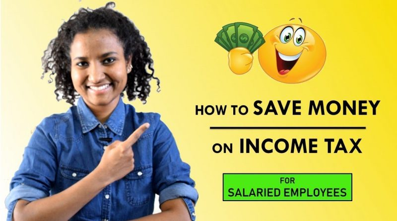How to Save Money on Income Tax (for Beginners & Salaried Employees) 1