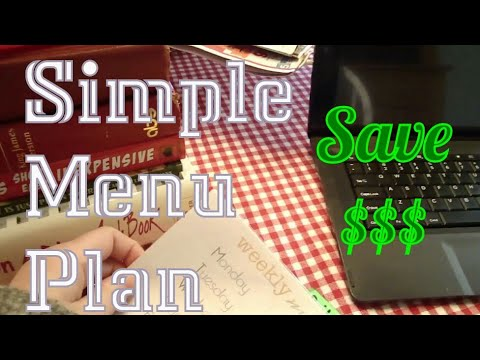 SIMPLE MENU PLAN | SAVE MONEY!!  $$$ 1