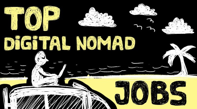 Top 8 Digital Nomad Jobs - Make Money Online Around the World 1