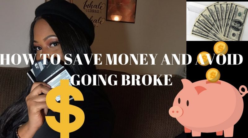How to: Save Money and Avoid Going Broke | Financially living comfortably ( Savings and Checkings) 1
