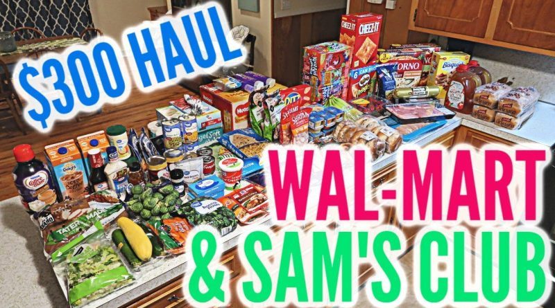 LARGE FAMILY WEEKLY GROCERY HAUL / SAM'S CLUB + WAL-MART 1