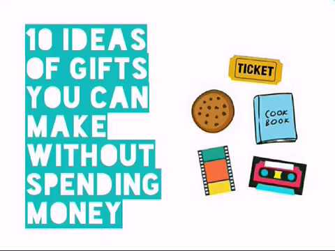 10 Ideas Of Gifts You Can Make Without Spending Money - TLBS 1