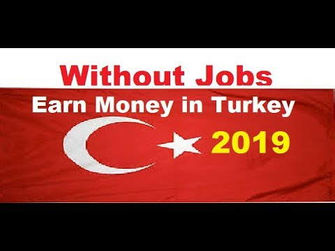 Earn Money in Turkey for Indian/Pakistani Without Jobs idea 2019 | Tourism in Turkey 1