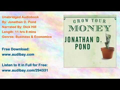 Grow Your Money: 101 Easy Tips to Plan, Save, and Invest Audiobook by Jonathan D. Pond 1