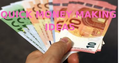 Make Quick Money With These Money Making Ideas 3
