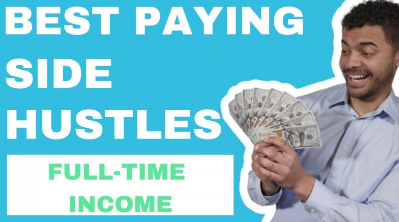 10 Best Side Hustle Ideas for 2019 [That Pay the Best] Working & New! 1