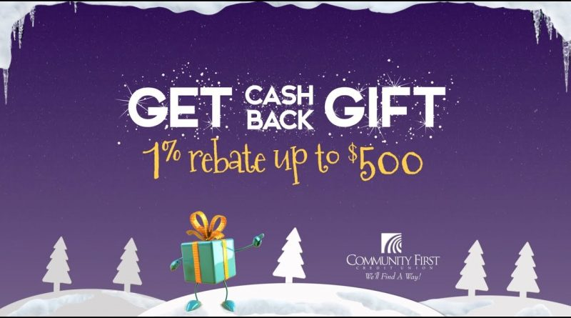 Get a Cash-back Gift When You Get A Personal Loan From Community First In Oshkosh 1