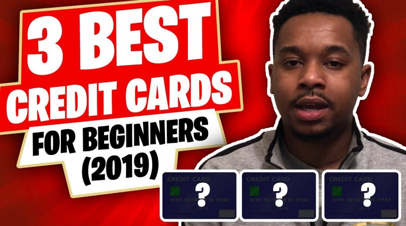 The 3 BEST Credit Cards For Beginners (2019) 1
