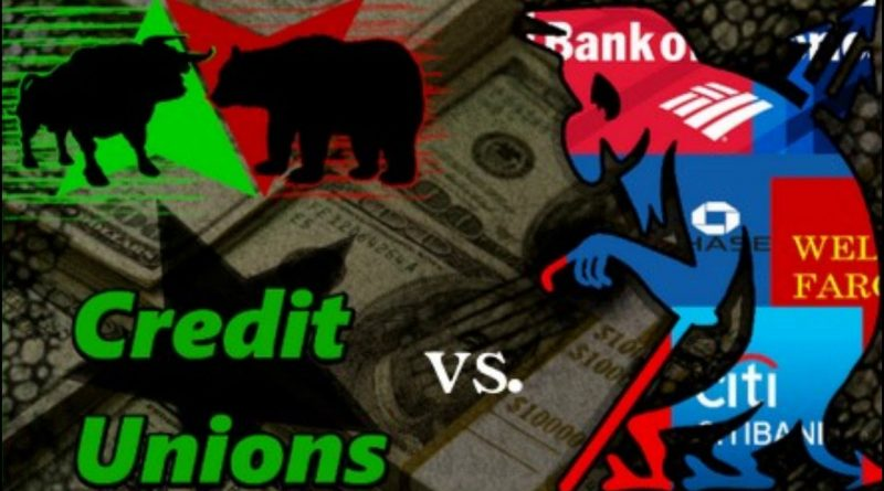 Credit Unions vs. Big Banks: Which is Best for You and Your Money? The Wells Fargo Effect 1