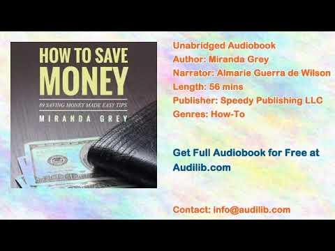 How to Save Money 89 Saving Money Made Easy Tips Audiobook by Miranda Grey 1