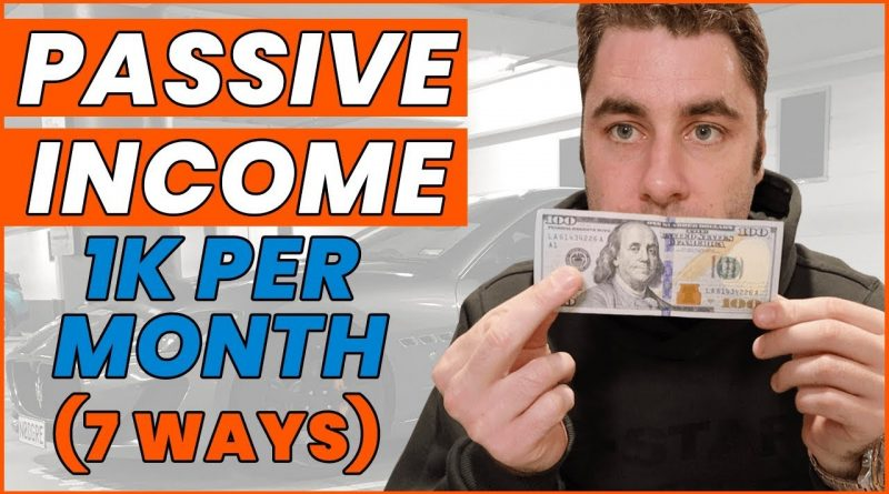 Passive Income Ideas: 7 Ways To Make $1000 A Month (Make Money) 1