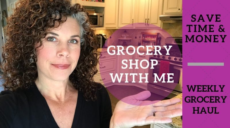 SHOP WITH ME | Save Time & Money | WEEKLY GROCERY HAUL 1