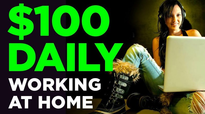 5 Ideas To Make Money At Home in 2019 [$100 Per Day+] 1