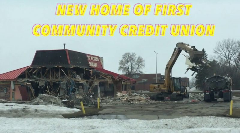 Former Mexican Restaurant Makes Way For First Community Credit Union 1