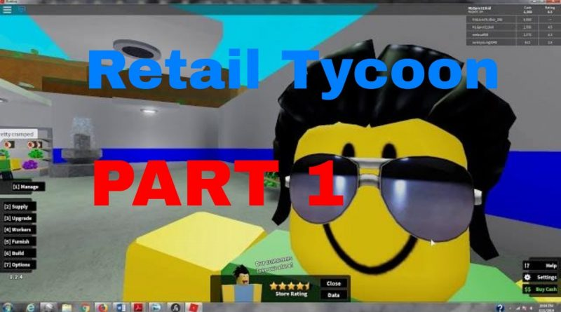 Retail Tycoon Part 1 (saving money) 1