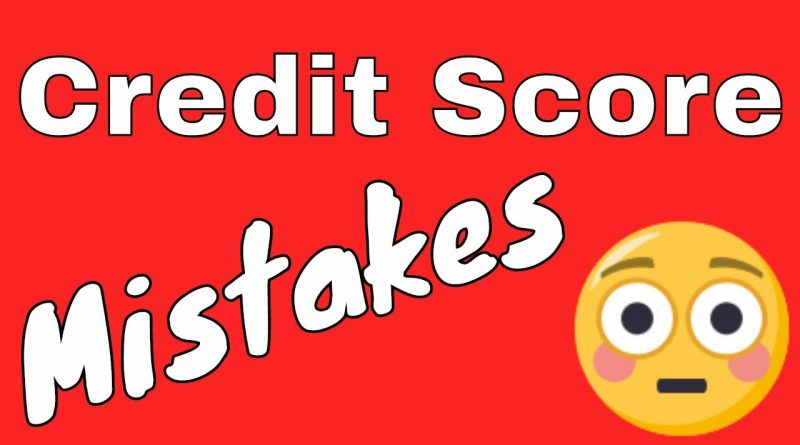 Common Mistakes Ruining Your Credit Score (That are Costing You 1000s of Dollars) 1
