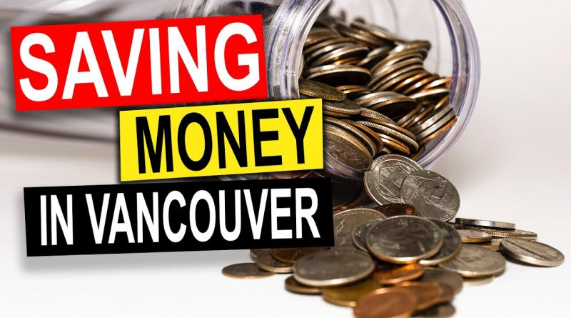 I Have A Guide On Saving Money While In Vancouver B.C. Canada 1