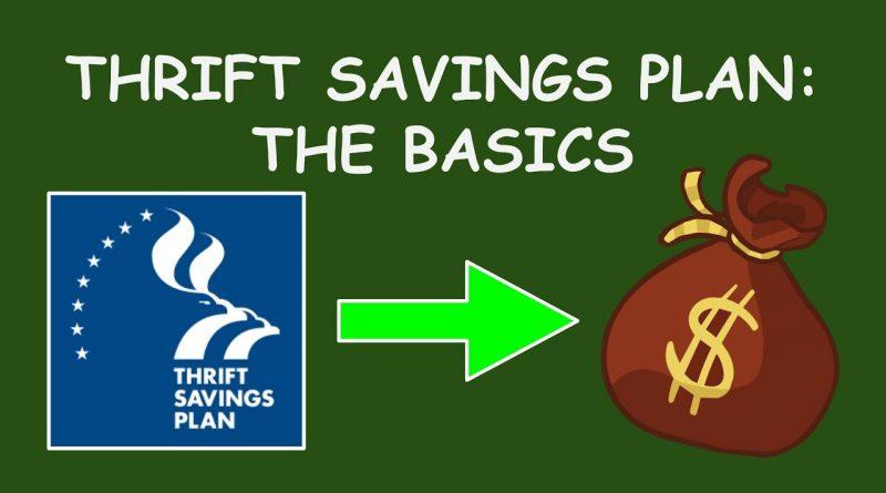 Thrift Savings Plan: The Basics 1