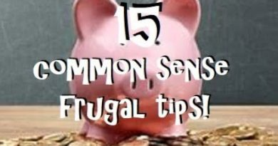 15 Common Sense Frugal Tips That Everyone Should Know and Do Everyday! 2
