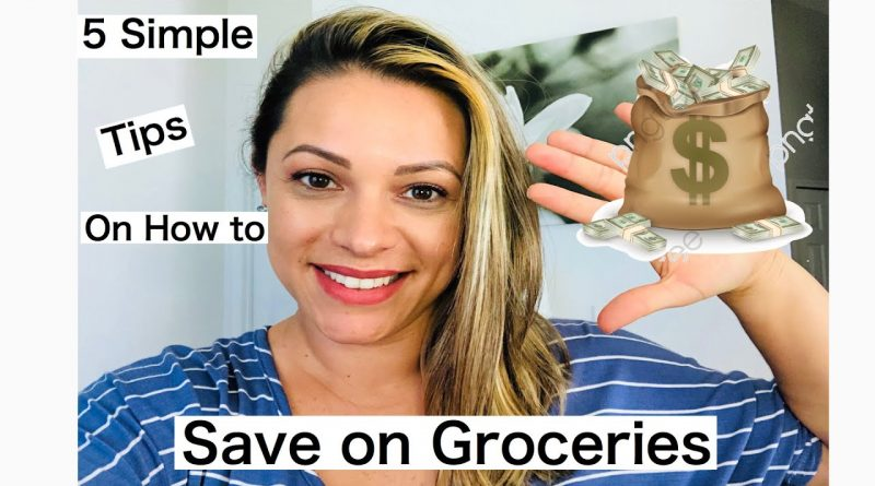 5 tips on how to save money on groceries!! 1