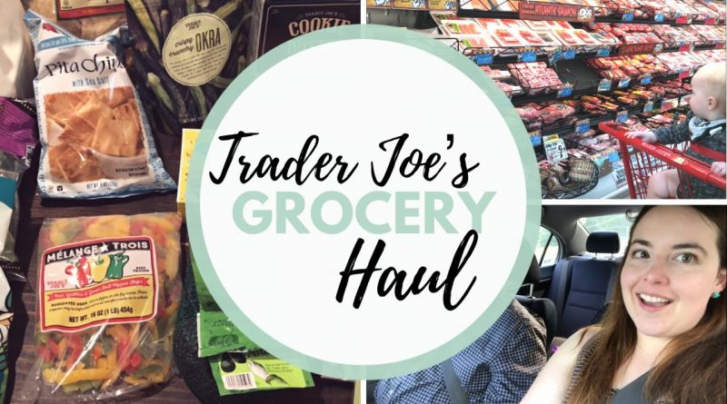 Trader Joe's Grocery Haul $78 | Weekly Grocery Haul 1