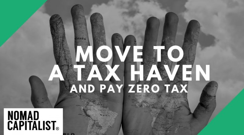 How to Move to a Tax Haven and Pay Zero Tax 1