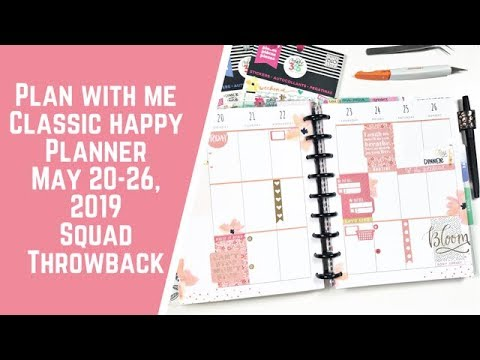 Plan with Me- Classic Happy Planner- May 20-26, 2019- Squad Throwback 1
