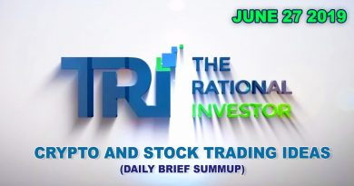 CRYPTO AND STOCK TRADING IDEAS - JUNE 27 2019 - The Rational Investor 3