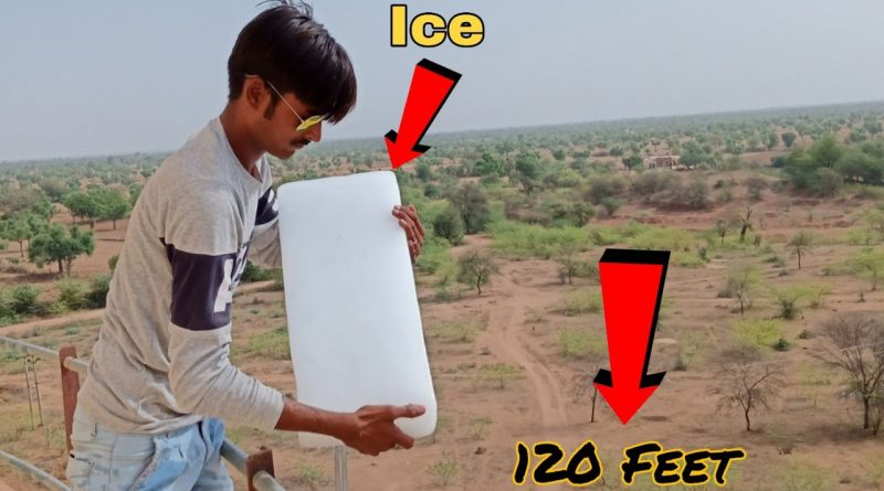 Dropping Big Ice From 120 Feet Height || Big Ice vs 120 Feet Water Tank || Experiment King 1