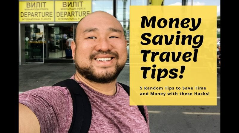 5 Unique Money Saving Travel Tips and Tricks! 1