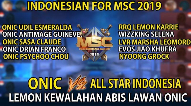 ONIC VS LEMON ESPORTS ALL STARS INDONESIA PRACTICE TO MSC 2019 1
