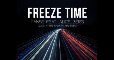 Manse - Freeze Time Ft. Alice Berg ( Catz X The Dark Myth Remix ) 4