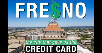 Fresno | The City That Gave Us The Credit Card 3
