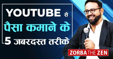 5 Tips To Make Money On Youtube ? | Earn Money Online | Zorba The Zen 2
