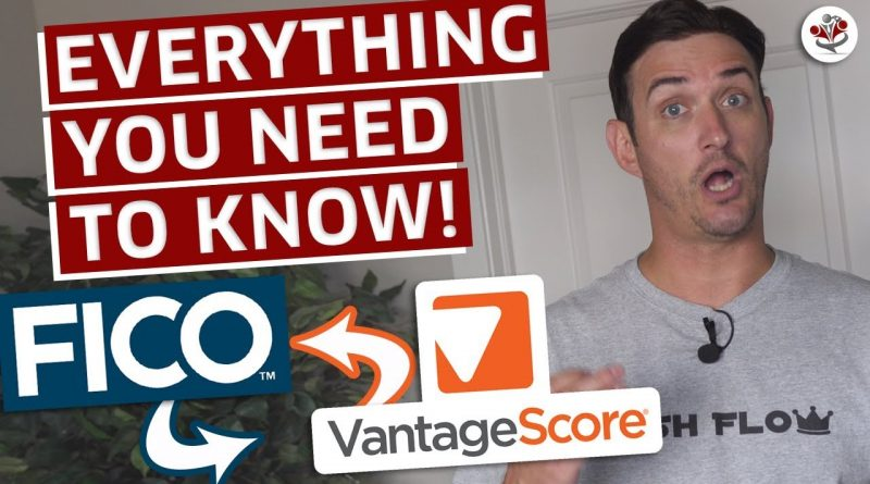 The TRUTH About FICO Credit Score, Credit Karma and Vantage Score 10
