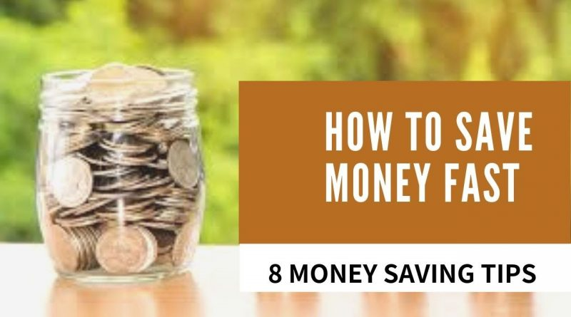 How To Save Money Fast - 8 Money Saving Tips 6
