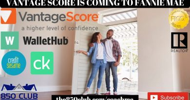 Vantage Scores Coming To Mortgage Industry In 60 Days-Credit Karma,Wallethub,Capital One Credit Wise 4