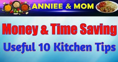 #anniee&mom   Money & Time Saving Useful 10 Kitchen Tips 3