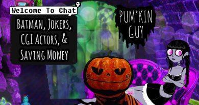 Batman, Jokers, CGI Actors, & Saving Money : Pum'Kin Guy 4