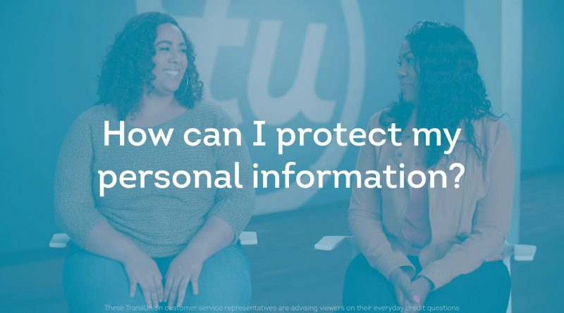 How Can I Protect My Personal Information?