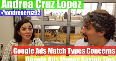 Andrea Cruz Lopez On Google Ads Match Types & Tips : Vlog #28 4