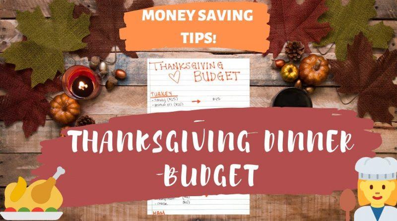 THANKSGIVING DINNER BUDGET & MONEY SAVING TIPS! 10