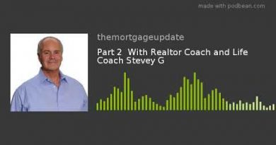 Realtor Coach and Life Coach Stevey G Part 2 3