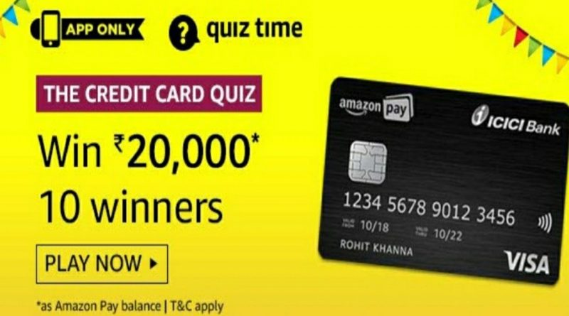 Amazon The Credit Card Quiz Answers Today | Win 20,000 Amazon Pay Balance | 13 February 2020 1
