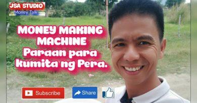 Money Talk: MONEY MAKING MACHINE ( Paano tayo kikita ng pera? ) 3