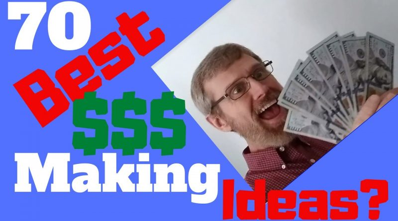 70 BEST MONEY MAKING IDEAS FOR 2020 - Review 1