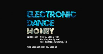 EDM Episode 015 - How DJ Sean J Took His DJing Hobby and Turned it Into a Full Time Job 2