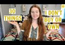 30 THINGS I STOPPED BUYING | SUSTAINABILITY & SAVING MONEY